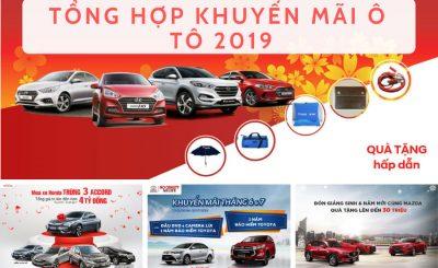 Tổng hợp khuyến mãi ô tô 2019