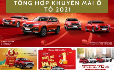tổng hợp khuyến mãi ô tô 2021