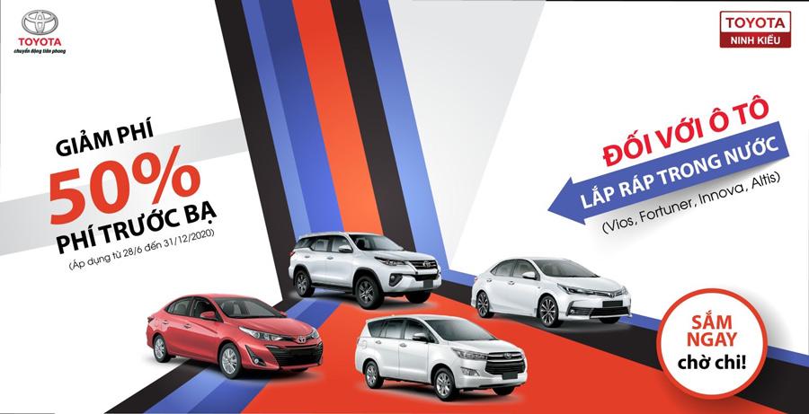 Các dòng xe Toyota được lắp ráp trong nước (Vios, Innnova, Fortuner, Altis) được giảm 50% phí trước bạ