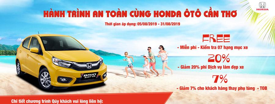 """Chương trình khuyến mãi """"Hành Trình An Toàn cùng Honda Ôtô Cần Thơ"""" với rất nhiều ưu đãi cực kỳ hấp dẫn dành cho Quý khách hàng sử dụng dịch vụ tại công ty từ ngày 05/08 đến hết ngày 31/08/2019."""