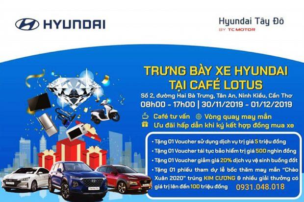 Trưng bày xe Hyundai tại Cafe Lotus - Cần Thơ