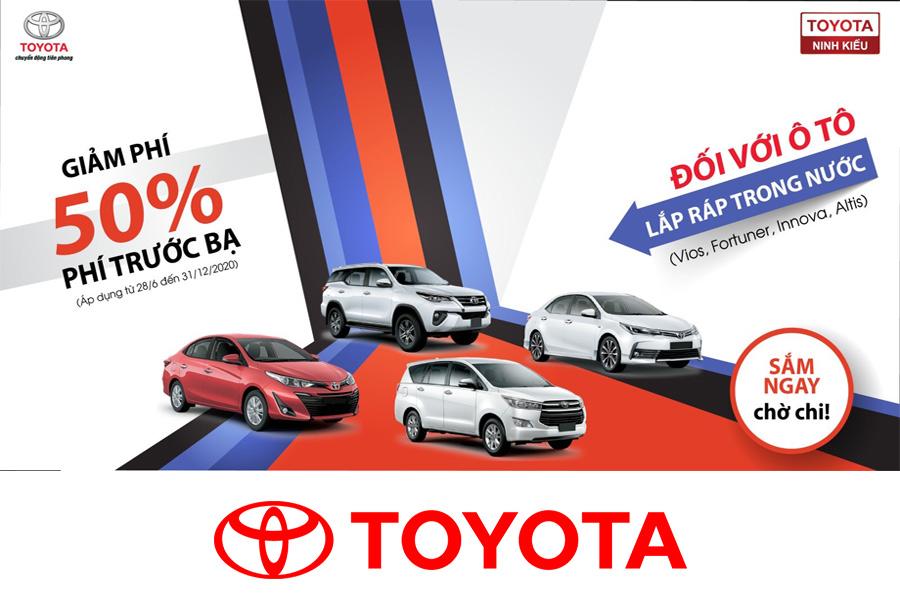 Toyota Ninh Kiều Giảm 50% Phí Trước Bạ