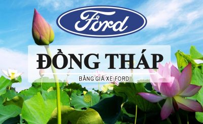 Bảng giá xe Ford Đồng Tháp: Ưu đãi & Khuyến mãi