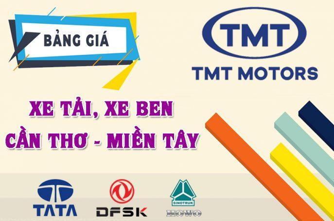 Bảng giá xe tải TMT, TATA, HOWO, DFSK, ZB, KC